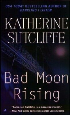 Bad Moon Rising by Sutcliffe, Katherine Book The Cheap Fast Free Post