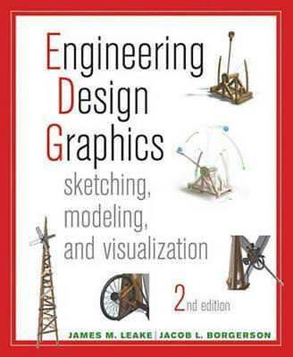 NEW Engineering Design Graphics Sketching, Modeling, and Visualization 2E By Jam