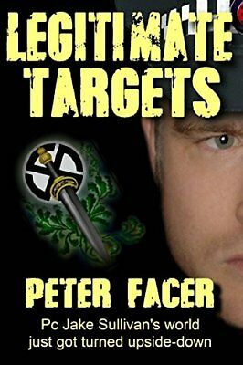 Legitimate Targets by Facer, Peter Book The Cheap Fast Free Post