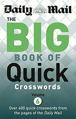 Daily Mail Big Book of Quick Crosswords Volume 6 (The Daily Mai... by Daily Mail