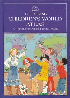 The Viking Children's World Atlas: An Introd... by Tivers, Dr. Jacqueli Hardback