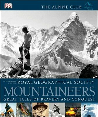 Mountaineers (Royal Geographical Society) by The Alpine Club Book The Cheap Fast