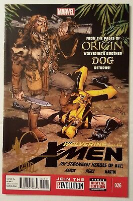 "Wolverine And The X-Men #26 ""origin Dog"" 2X Signed By Aaron & Perez Vf-Nm + Coa"