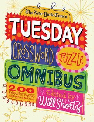 The New York Times Tuesday Crossword Puzzle Omnibus