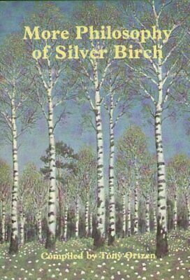 More Philosophy of Silver Birch Hardback Book The Cheap Fast Free Post