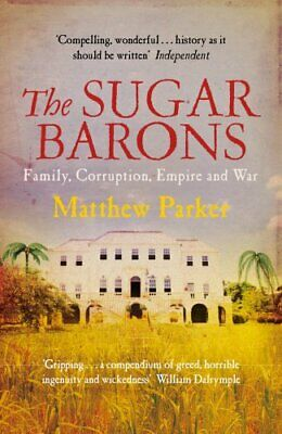 The Sugar Barons by Parker, Matthew Book The Cheap Fast Free Post