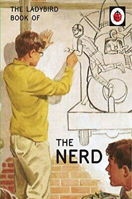 The Ladybird Book of The Nerd (Ladybird for Grown-Ups) by Morris, Joel Book The