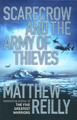 NEW Scarecrow and the Army of Thieves By Matthew Reilly Hardcover Free Shipping