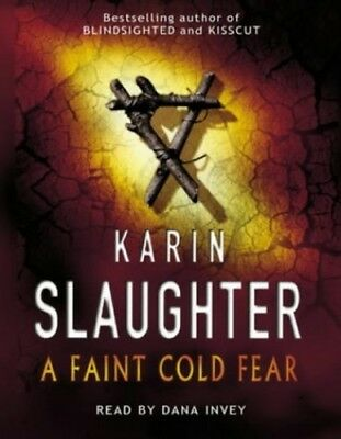 A Faint Cold Fear: (Grant County series 3) by Slaughter, Karin Audio cassette