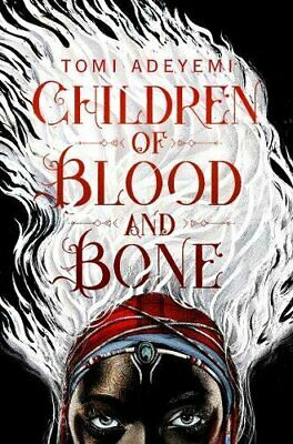 Children of Blood and Bone (Legacy of Orisha) by Adeyemi, Tomi Book The Fast