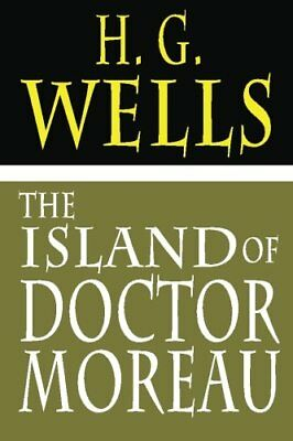 The Island Of Doctor Moreau by Wells, H. G. Book The Cheap Fast Free Post