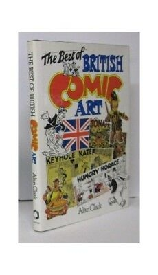 The Best of British Comic Art by Clark, Alan Hardback Book The Cheap Fast Free