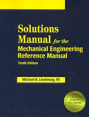 Solutions Manual for the Mechanical Engineering Reference Manual: 10th Edition