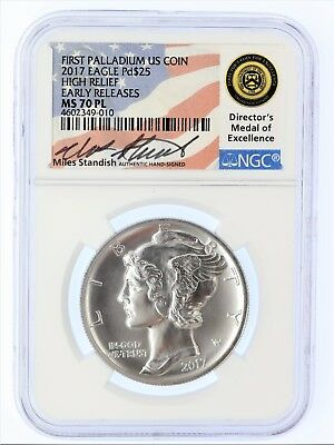 2017 $25 Palladium MS70PL NGC High Relief Early Release Miles Standish