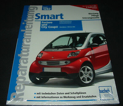 REPARATURANLEITUNG SMART Fortwo + City Coupe Wartung Pflege ...