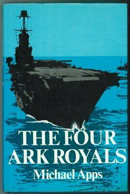 The four 'Ark Royals' by Apps, Michael Book The Cheap Fast Free Post