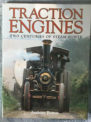 Steam Engine- Steam Traction Engines - Two Centuries Of Steam - Hard Cover Book