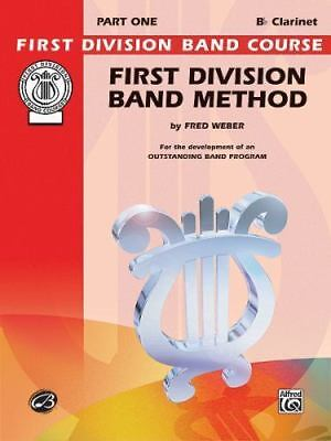 First Division Band Course: 1st Division Method No. 1 : B-Flat Clarinet Part 1 b