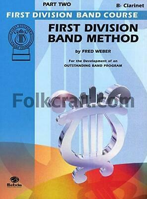 First Division Band Course: First Division Band Method - Bb Clarinet Level 2