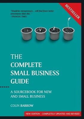 Capstone Reference: The complete small business guide: a sourcebook for new and