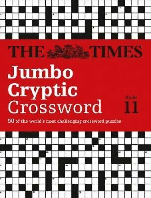 Times Jumbo Cryptic Crossword 11 The World's Most Challenging C... 9780007453474