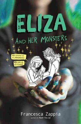 Eliza and Her Monsters by Francesca Zappia 9780062290137 (Hardback, 2017)