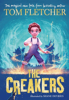 The Creakers by Tom Fletcher (Hardback, 2017)