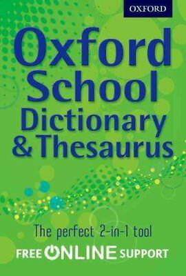 Oxford School Dictionary & Thesaurus by Oxford Dictionary 9780192756923