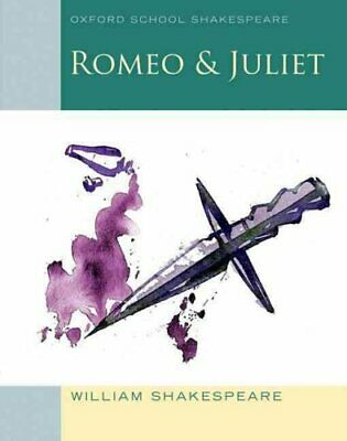 Oxford School Shakespeare: Romeo and Juliet by William Shakespeare 9780198321668
