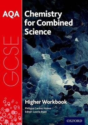 AQA GCSE Chemistry for Combined Science (Trilogy) Workbook: Higher by...