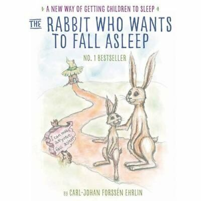 The Rabbit Who Wants to Fall Asleep A New Way of Getting Childr... 9780241255193