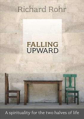 Falling Upward A Spirituality for the Two Halves of Life 9780281068913