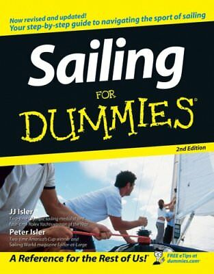Sailing For Dummies by J. J. Isler 9780471791430 (Paperback, 2006)
