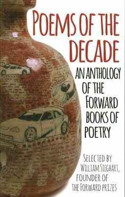 Poems of the Decade An Anthology of the Forward Books of Poetry 9780571325405