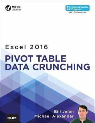 Excel 2016 Pivot Table Data Crunching (includes Content Update ... 9780789756299
