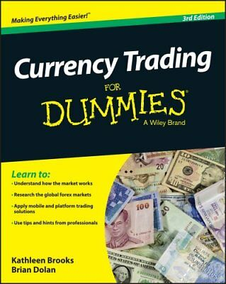 Currency Trading for Dummies, 3rd Edition by Kathleen Brooks 9781118989807