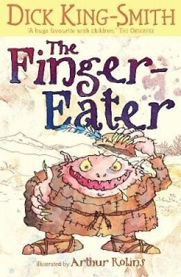 The Finger-Eater by Dick King-Smith 9781406341867 (Paperback, 2012)