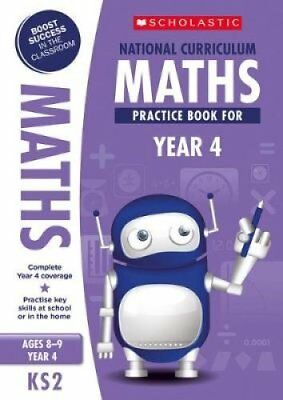 National Curriculum Maths Practice Book for Year 4 by Scholastic 9781407128917
