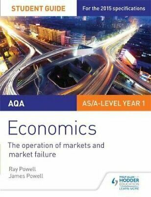 AQA Economics Student Guide 1: The operation of markets and mar... 9781471843303