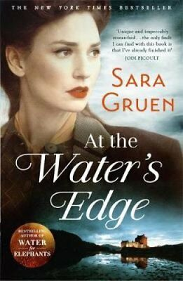 At The Water's Edge by Sara Gruen 9781473604735 (Paperback, 2016)