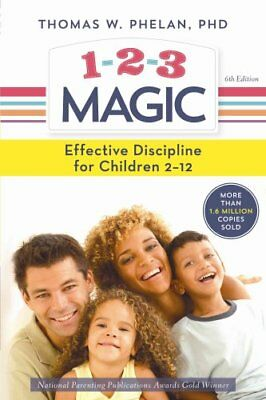 1-2-3 Magic Effective Discipline for Children 2-12 9781492629887