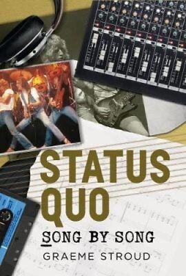 Status Quo Song by Song by Graeme Stroud (Paperback, 2017)