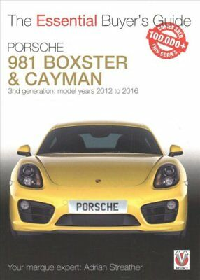 Porsche 981 Boxster & Cayman: Model Years 2012 to 2016 Boxster, S, GTS &...