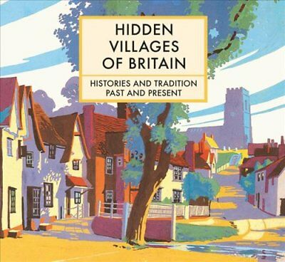 Hidden Villages of Britain by Clare Gogerty (Hardback, 2017)
