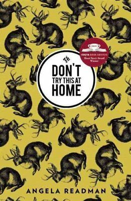 Don'T Try This at Home by Angela Readman 9781908276520 (Paperback, 2015)