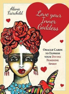 Love Your Inner Goddess Oracle Cards to Express Your Divine Fem... 9781925538243