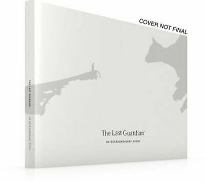 The Last Guardian: An Extraordinary Story by Future Press (Hardback, 2017)