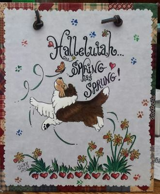 Spring Has Sprung !  Sheltie Signature Plaque by Diane Troese