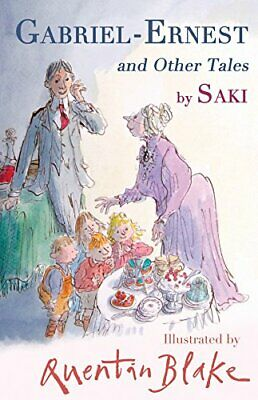 Gabriel-Ernest and Other Tales (Alma Classics) by Quentin Blake Book The Cheap