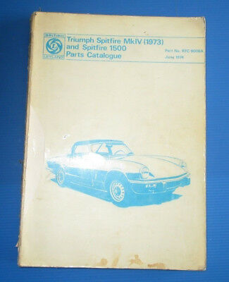 Triumph Spitfire Mk IV 1973 and spifire 1500 parts catalogue june 1974